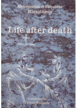 Hierotheos Vlachos: Life after death
