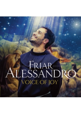 Friar Alessandro: Voice of Joy